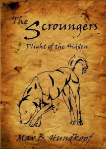 The Scroungers--Plight of the Hidden