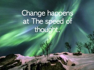 change-happens-at-speed-of-thought