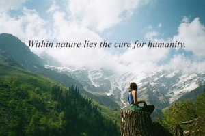 within-nature-lies-the-cure-for-humanity